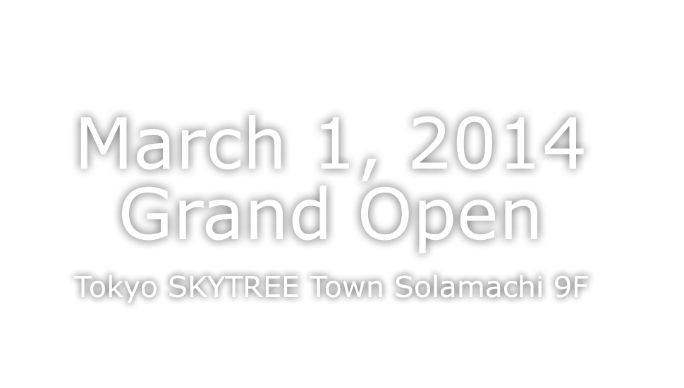 March 1, 2014 Grand Open